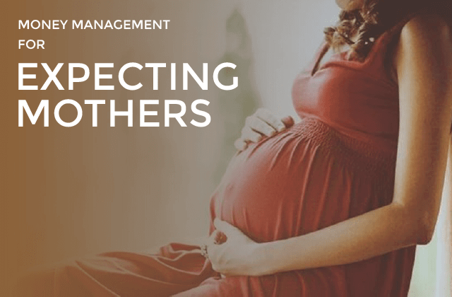 Money Management for expecting mothers
